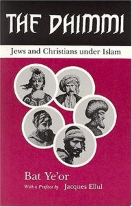 bat-ye-or-ellul-the_dhimmi_jews_and_christians_under_islam1
